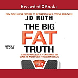 The Big Fat Truth Audiobook