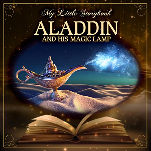 My Little Storybook: Aladdin And His Magic