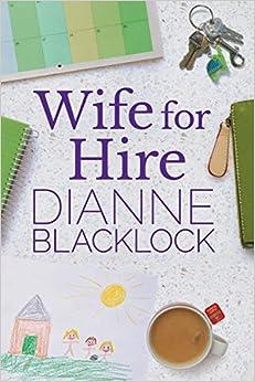 Wife For Hire por Dianne Blacklock Gratis