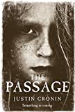 The Passage by Justin Cronin (2010-06-24)