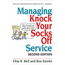 Managing Knock Your Socks Off Service: 2nd edition