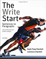 The Write Start: Sentences to Paragraphs with Professional and Student Readings, 4th Edition Front Cover