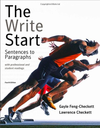 The Write Start: Sentences to Paragraphs with Professional and Student Readings (Available Titles CengageNOW)