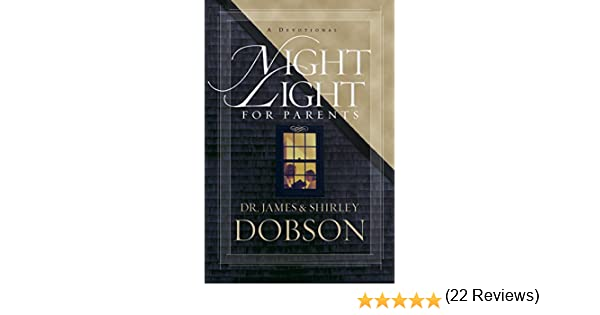Night light for parents a devotional kindle edition by shirley night light for parents a devotional kindle edition by shirley dobson james c dobson religion spirituality kindle ebooks amazon fandeluxe Images