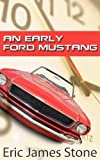 An Early Ford Mustang