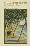 Chamorro Legends on the Island of Guam (Marc Publications Series)