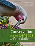 Conservation and the Genetics of Populations, Fred W. Allendorf and Gordon H. Luikart, 0470671459