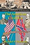 The American Civil War, Richard Hartmetz, 1482504820