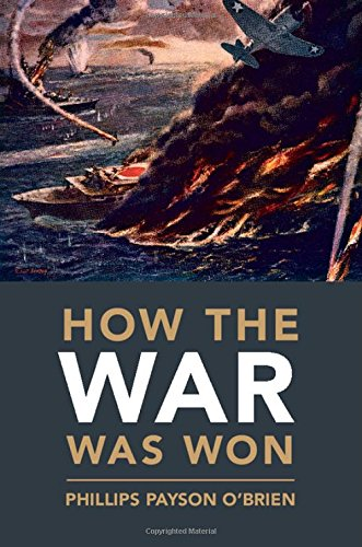 How The War Was Won  Air Sea Power And Allied Victory In World War Ii  Cambridge Military Histories