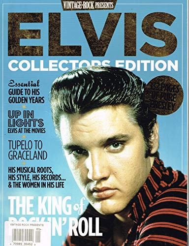 - Elvis Collectors Edition (Vintage Rock Presents) The King Of rock' N Roll Magazine