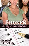 Broken Appointments, Elaine Flowers, 0984090487