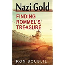 Nazi Gold, Finding Rommel's Treasure