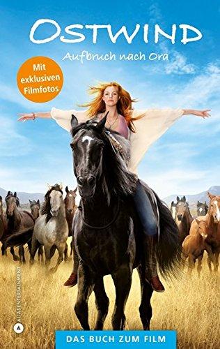 Ostwind   Aufbruch Nach Ora  Das Buch Zum Film