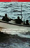 Contemporary Piracy and Maritime Terrorism (Adelphi Paper), Martin N. Murphy, 0415452341