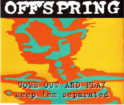 The Offspring - Come Out And Play - Zortam Music