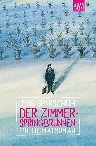 Der Zimmerspringbrunnen: Ein Heimatroman