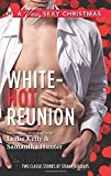 img - for White-Hot Reunion: It Happened One Christmas\I'll Be Yours for Christmas (Harlequin A Very Sexy Christmas Collecti) book / textbook / text book