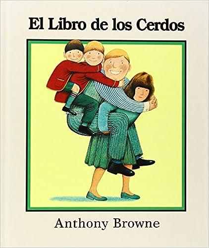 El Libro De Los Cerdos por Anthony Browne epub