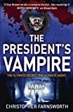 The President's Vampire: The President's Vampire 2 by Christopher Farnsworth (30-Aug-2012) Paperback