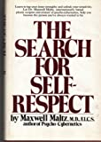 The Search for Self-Respect by Maxwell Maltz (1973-05-03)