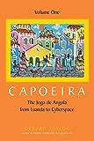 1: Capoeira: The Jogo de Angola from Luanda to Cyberspace