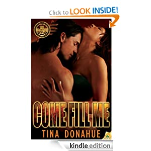 Come Fill Me (The Prophecy) Tina Donahue