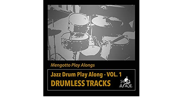 Jazz Drum Play Along, Vol. 1 de Mengotto Play Alongs en Amazon Music - Amazon.es
