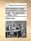 Flora Londinensis, William Curtis, 1140966324