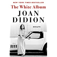 The White Album: Essays (English Edition)