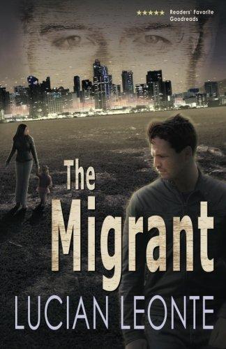 The Migrant Lucian Leonte