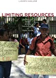 Limiting Resources: Market-Led Reform and the