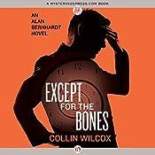 Except for the Bones | Collin Wilcox