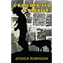 A Rancher and a Warrior: The Life of Dale Robinson in Wyoming and WWII