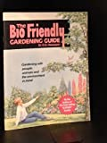 The Bio-Friendly Gardening Guide, D. G. Hessayon, 0903505339