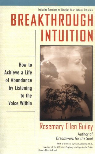 Download Breakthrough Intuition: How to Achieve a Life of Abundance by Listening to the Voice Within pdf