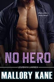 No Hero (Louisiana Lawmen Book 1)