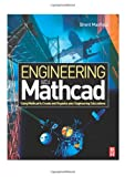 Engineering with MathCad, Brent Maxfield, 0750667028