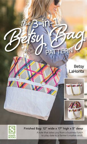 Bag Fabric Patterns (The 3-in-1 Betsy Bag Pattern)