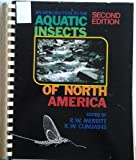 Aquatic Insects of North America : An Introduction, Merritt and Cummins, 0840331800