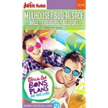 MULHOUSE 2018 Petit Futé (City Guide) (French Edition)