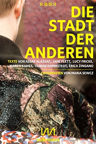 Die Stadt der Anderen: Geschichten. Mit Fotografien von Maria Sewcz (German Edition)