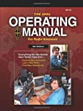 The ARRL Operating Manual For Radio Amateurs (Arrl Operating Manual)