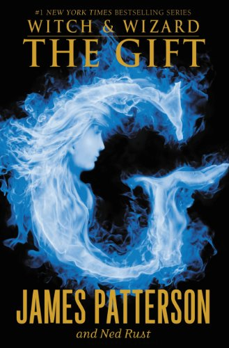 The Gift (Witch & Wizard series Book ()