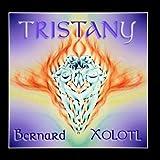 Tristany by Bernard Xolotl