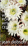 38 BACH FLOWER REMEDIES WHICH IS POPULAR WITH CELEBRITIES.