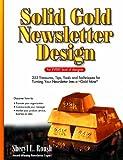 Solid Gold Newsletter Design, Sheryl L. Roush, 1880878046
