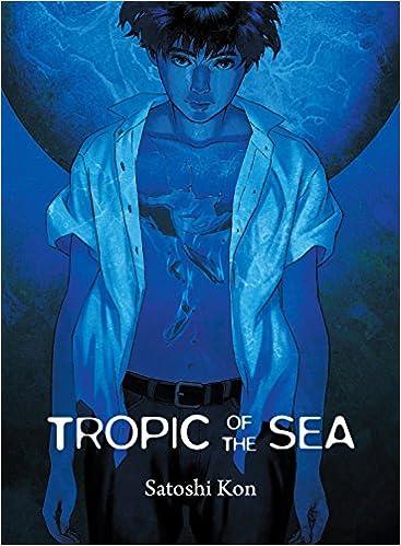 Tropic Of The Sea Amazoncouk Satoshi Kon 9781939130068 Books