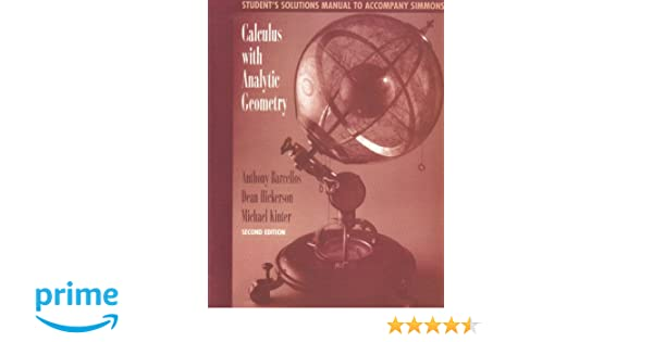 Student solutions manual to accompany calculus with analytic student solutions manual to accompany calculus with analytic geometry anthony barcellos dean hickerson michael kinter 9780070577275 amazon books fandeluxe Gallery