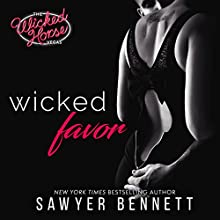 Wicked Favor: The Wicked Horse Vegas Audiobook by Sawyer Bennett Narrated by Kirsten Leigh, Lance Greenfield