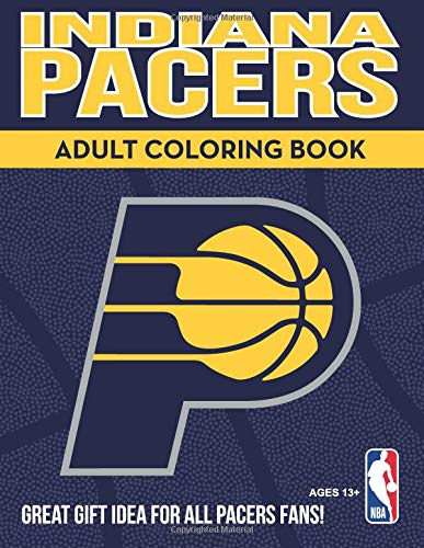 Indiana Pacers Adult Coloring Book A Colorful Way To Cheer